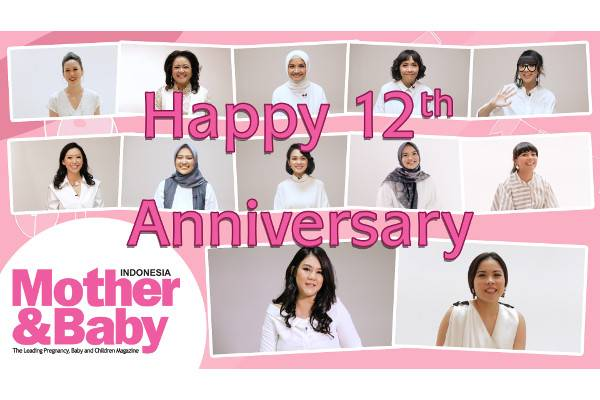 Happy 12th Anniversary Mother&Baby Indonesia!: read it and you will know all about Happy 12th Anniversary Mother&Baby Indonesia! for moms, the most interesting about Happy 12th Anniversary Mother&Baby Indonesia! on a site motherandbaby.co.id